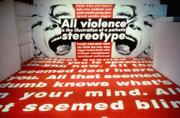 BarbaraKruger-All-Violence-is-an-Illustration-of-a-Pathetic-Stereotype-1991-5